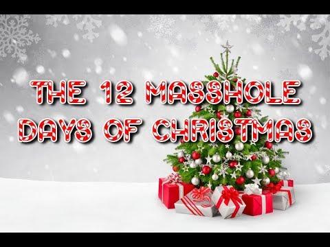 The 12 Masshole Days of Christmas