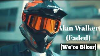 Alan Walker Faded Rap Version We 39 re Bikers