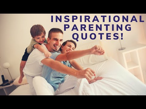 10 Inspirational parenting quotes In English ! | info spot