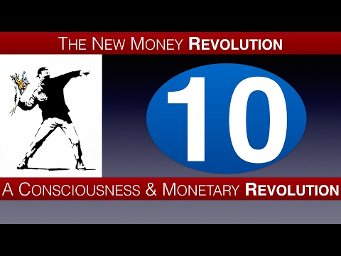 The New Earth Vision | The New Money Revolution E10/12