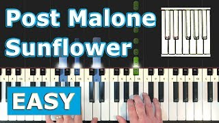Post Malone, Swae Lee - Sunflower - EASY Piano Tutorial - (Spider-Man: Into the Spider-Verse)