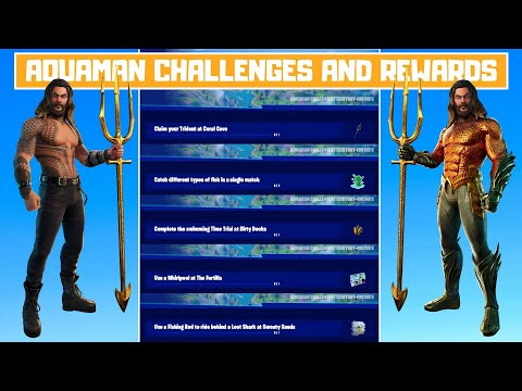 All Aquaman Challenges And Rewards In Fortnite Chapter 2 Season 3 (Week 1-5)! - How To Get Aquaman