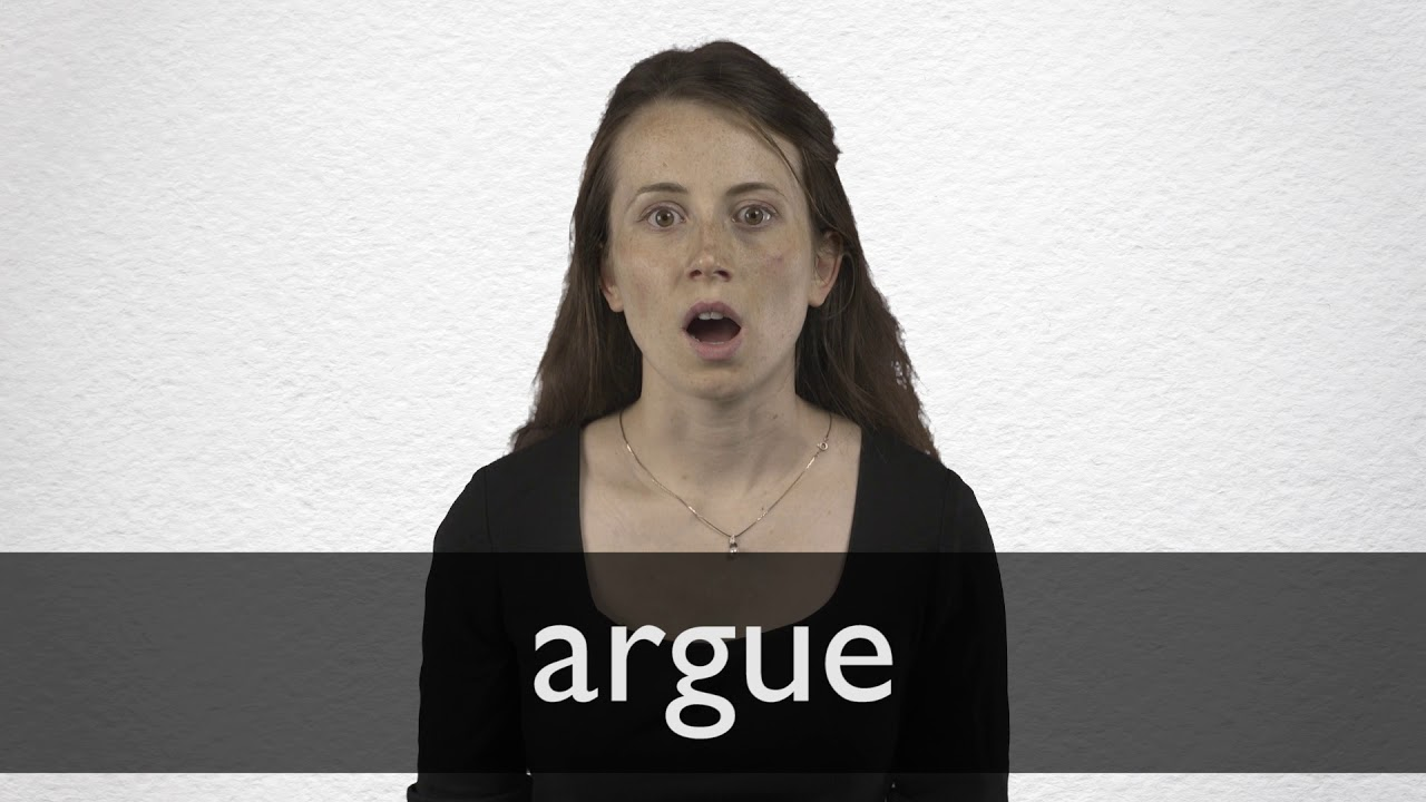 How to pronounce ARGUE in British English