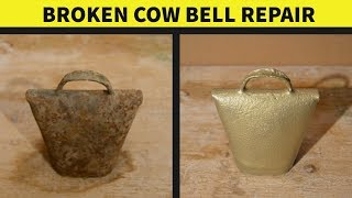 Cow Bell Repair  Restoration Project