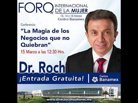 """El Doctor Roch """"La magia de los negocios que no quiebran"""""""