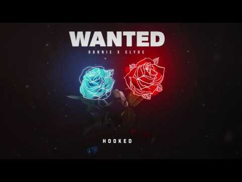 BONNIE X CLYDE  - Hooked [Wanted EP]