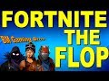 FORTNITE THE FLOP! (BM GAMING BROS)