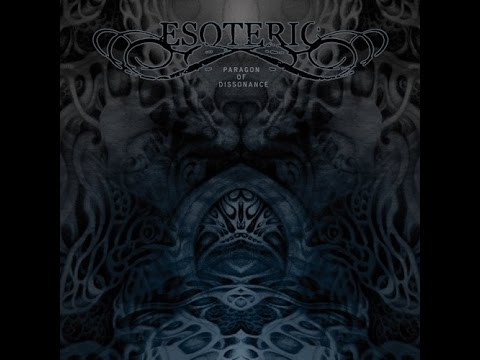 Esoteric - Paragon of Dissonance (Full Album) thumb