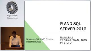 R and SQL Server 2016 - Singapore SQL PASS Chapter