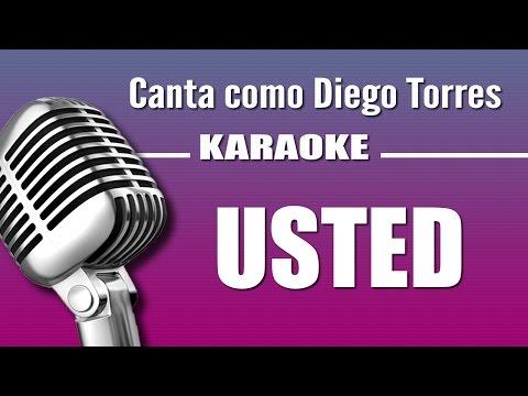 Diego Torres - Usted - Karaoke Vision
