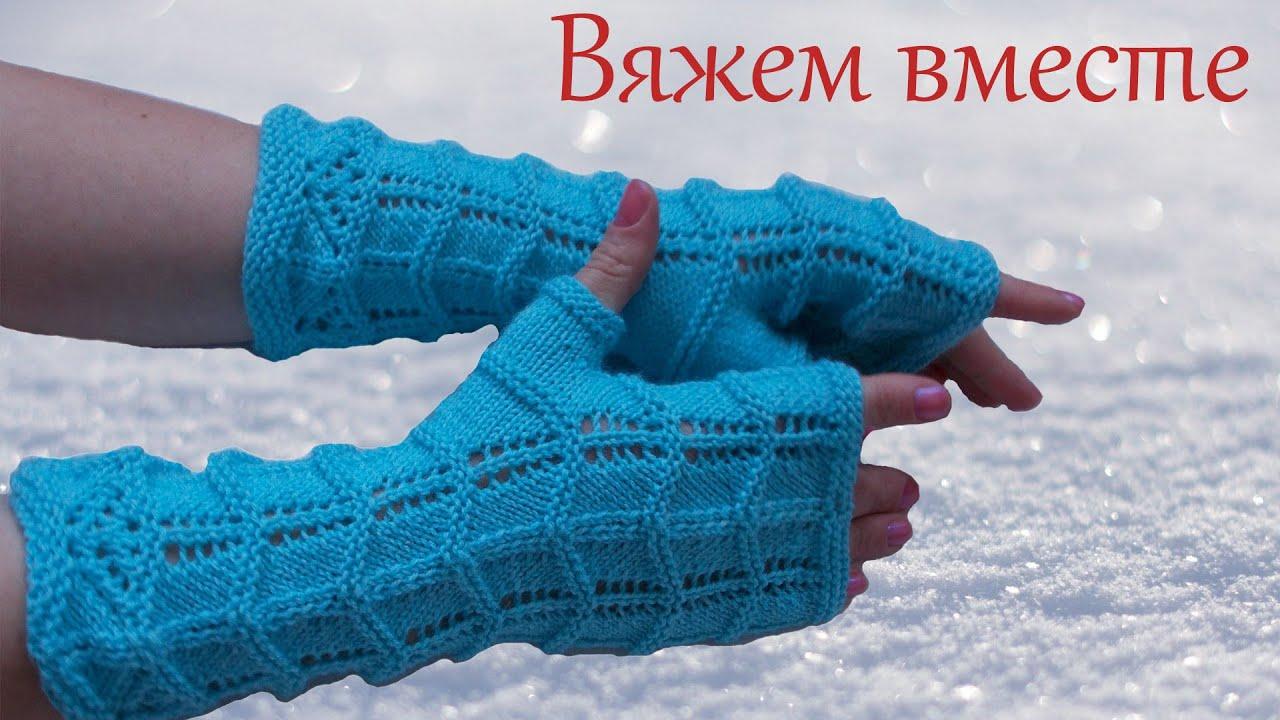 как вязать перчатки спицами инструкция