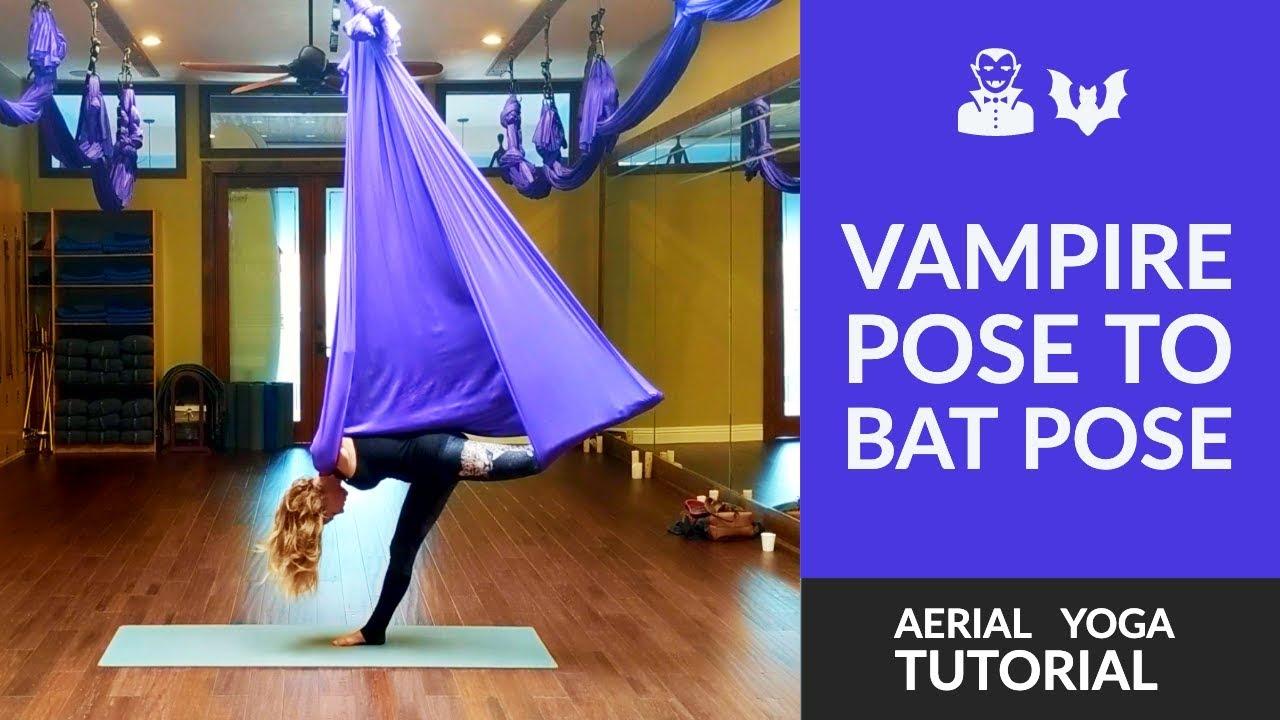 Aerial Yoga Tutorial Vampire To Bat Pose Youtube