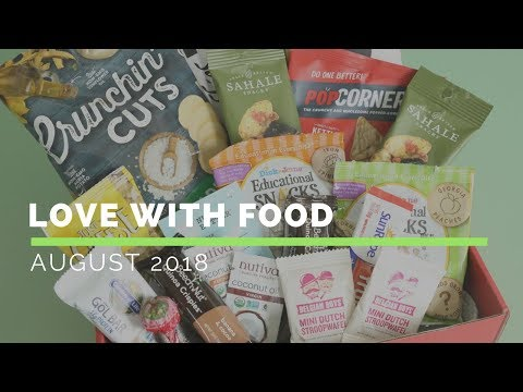 Love With Food Subscription Box Unboxing August 2018