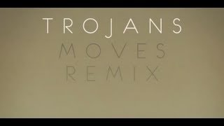Atlas Genius - Trojans (Moves Remix) [Remix]