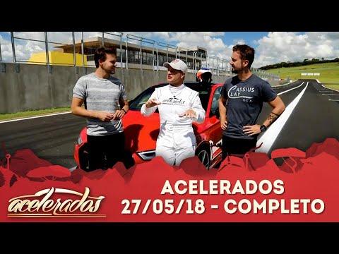 Acelerados (27/05/18) | Completo