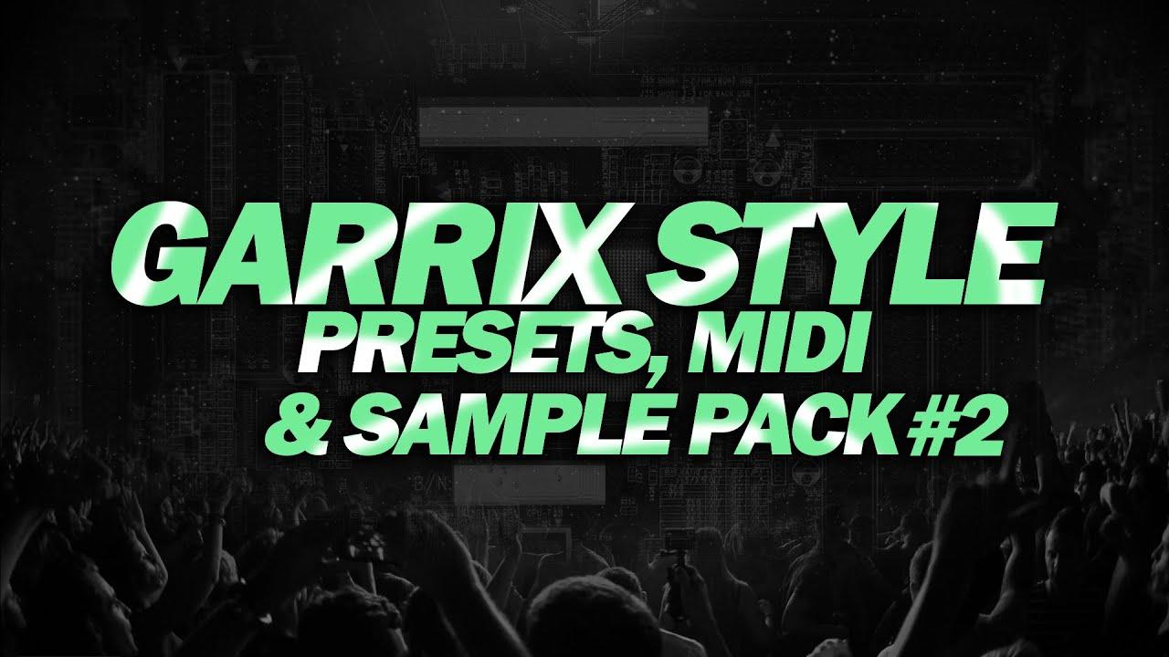 Martin Garrix Style - Presets,Midi & Sample Pack #2