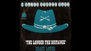 Major Dundee Band - Crazy Lovers
