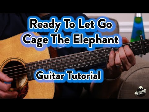 Ready To Let Go--Cage The Elephant--Acoustic--Guitar Tutorial--Guitar Lesson-Easy Version