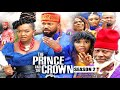 THE PRINCE AND THE CROWN (SEASON 2) {TRENDING NEW MOVIE} - 2021 LATEST NIGERIAN NOLLYWOOD MOVIES
