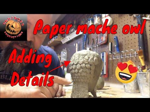 Paper mache owl part 2