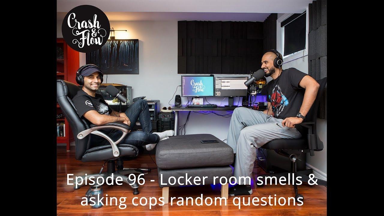 Room Smells episode 96 - locker room smells & asking cops random questions