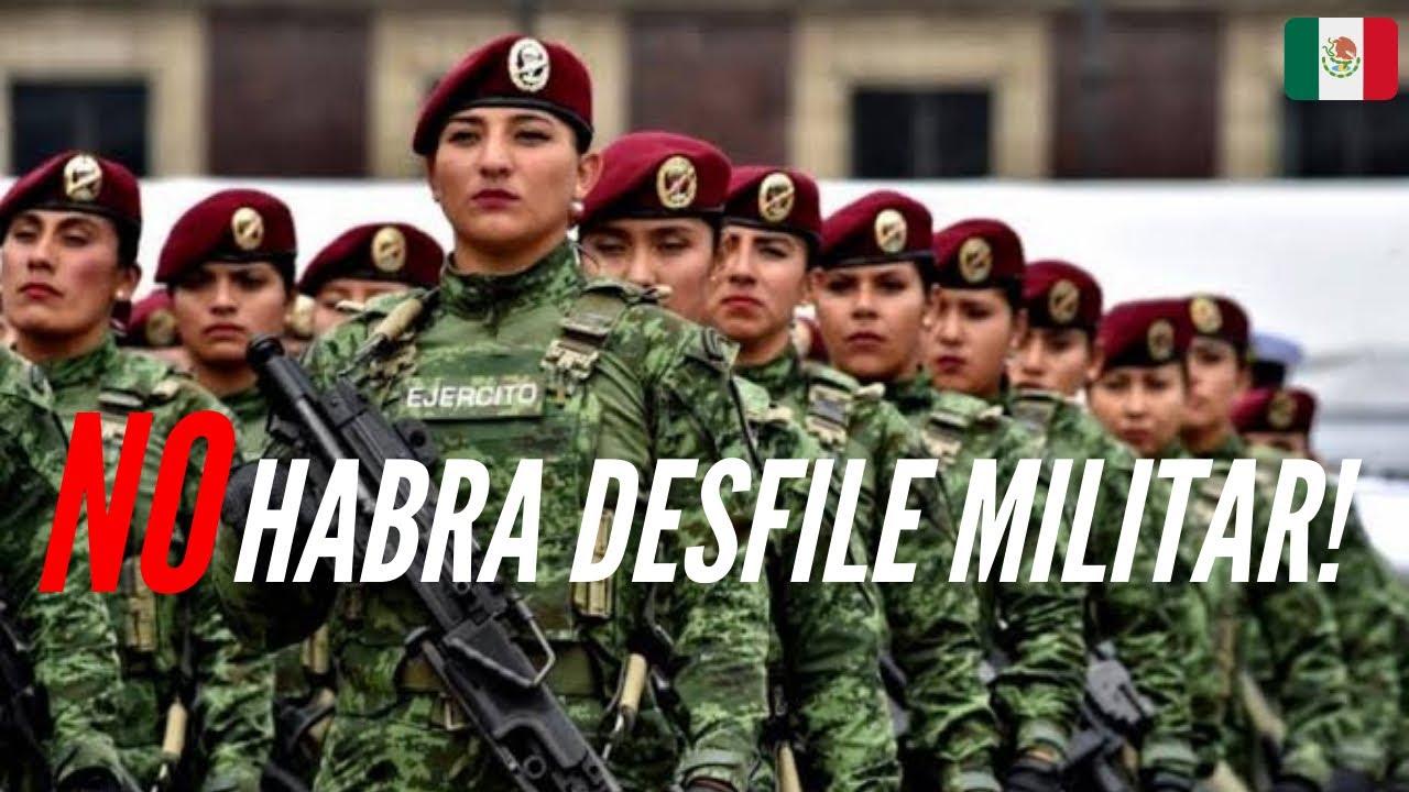 SE CANCELA EL DESFILE MILITAR DEL DÍA 16 DE SEPTIEMBRE