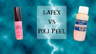 Latex VS Poli Peel : Le duel !