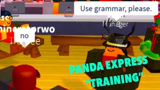 "PANDA EXPRESS ""TRAINING"" ROBLOX TROLLING"