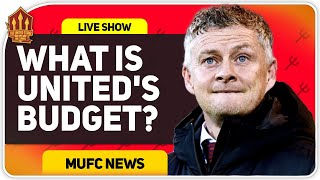 Solskjaer's Transfer Budget? Man Utd News Now