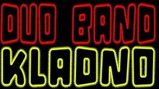 Dou Band Kladno - BrišinDel