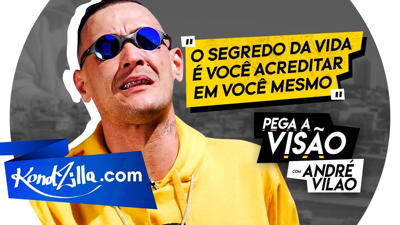 Pega A Visão Com o André Vilão - Motivação de Quebrada (KondZilla.com)