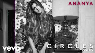 Ananya Birla Circles Acoustic (Audio)