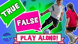 PLAY GAME - SOCCER - TRUE or FALSE (INTERACTIVE!)