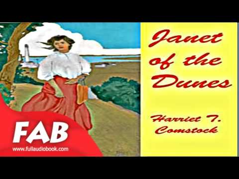 Janet of the Dunes Full Audiobook by Harriet Theresa COMSTOCK by Nautical & Marine Fiction