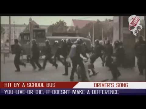 Hit by a School Bus - Drivers song [Official Video]