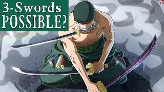 Is Roronoa Zoro's 3-Sword Style Possible In Reality?