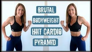 Brutal Bodyweight HIIT Cardio Pyramid Workout