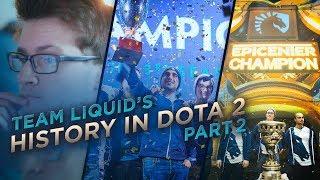 Team Liquid's History in Dota 2 - Part 2