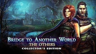 bridge to another world the others collectors edition gameplay walkthrough no commentary