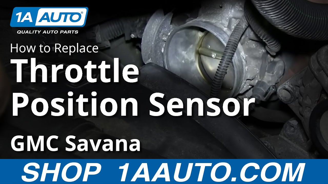 how to install replace tps throttle position sensor 2000 13 gmc savana chevy express 5 3l 6 0l youtube [ 1920 x 1080 Pixel ]