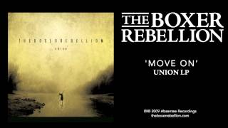 Watch Boxer Rebellion Move On video