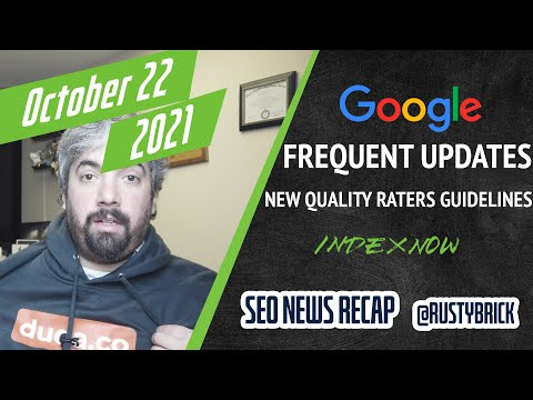 Frequent Google Algorithm Updates, Quality Raters Guidelines Updated, IndexNow With Bing & Yandex + - YouTube