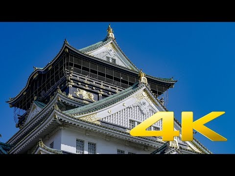 Osaka Castle - Osaka - 大阪城 - 4K Ultra HD