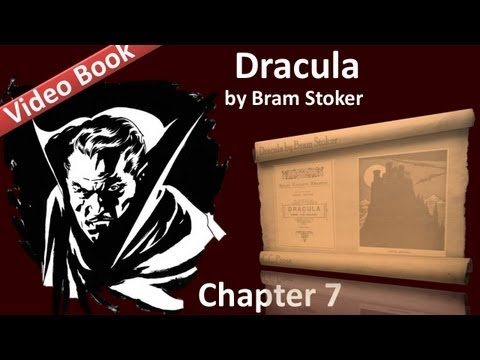 """Chapter 07 - Dracula by Bram Stoker - Cutting From """"The Dailygraph"""", 8 August"""