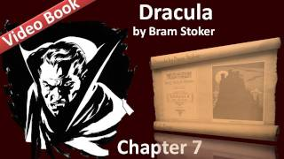 "Chapter 07 - Dracula by Bram Stoker - Cutting From ""The Dailygraph"", 8 August"
