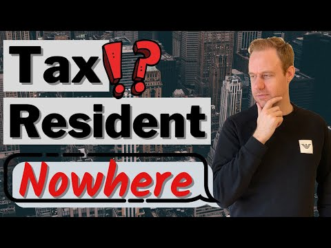 Can you Be a Tax Resident of Nowhere?
