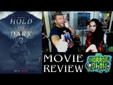 """Hold the Dark"" 2018 Netflix Thriller Movie Review – The Horror Show"