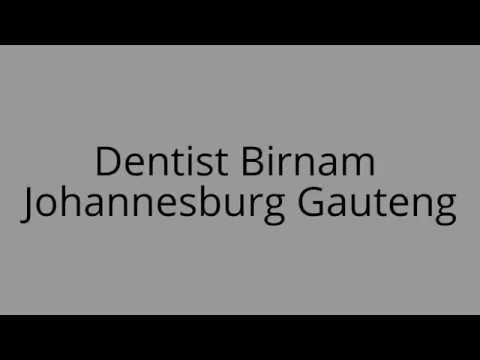 Dentist Birnam Johannesburg Gauteng
