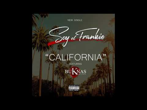 Soy el Frankie - California Ft. BuKnas (2017 Prod. By Twiins Studios & E.Q. Beatz)