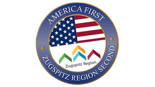 Zugspitz Region Second / Bavaria Second / America First